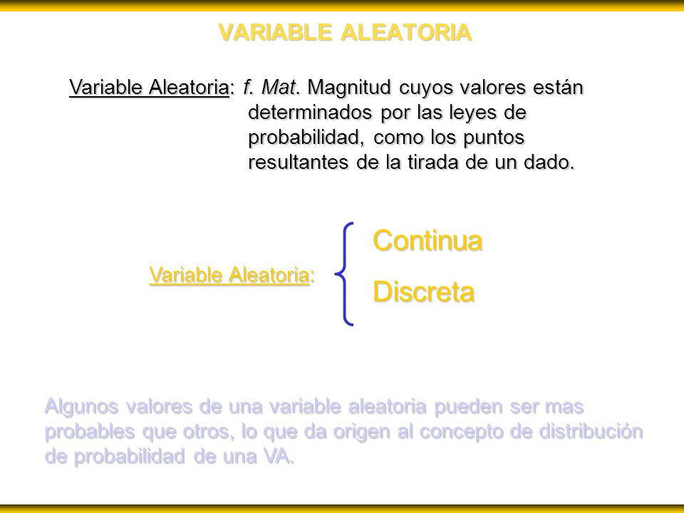 Continua Discreta VARIABLE ALEATORIA