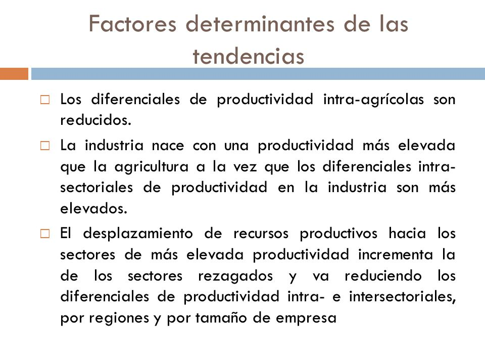 Factores determinantes de las tendencias