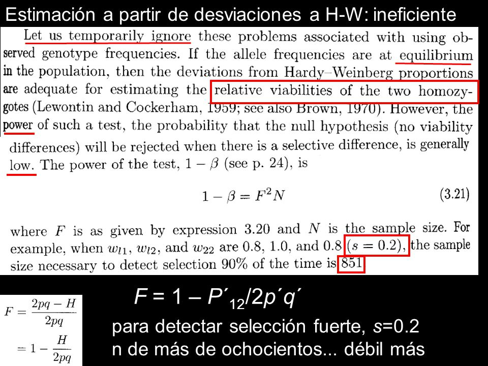 Estimación a partir de desviaciones a H-W: ineficiente