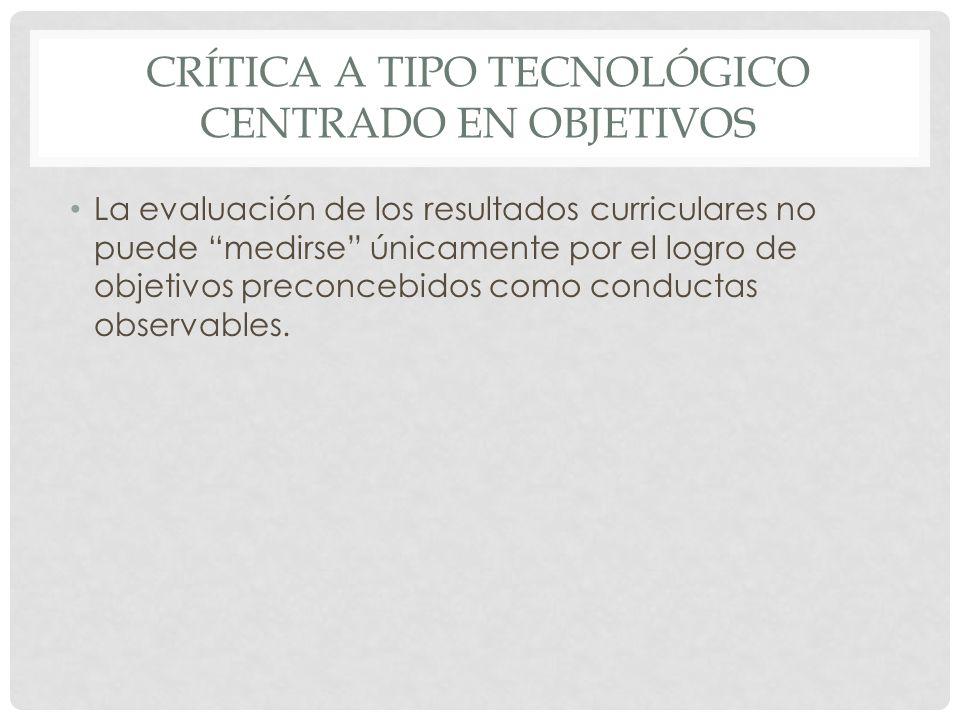 Crítica a tipo tecnológico centrado en objetivos