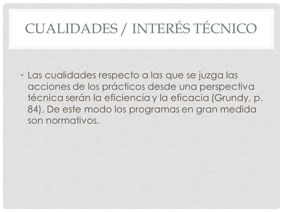 Cualidades / interés técnico