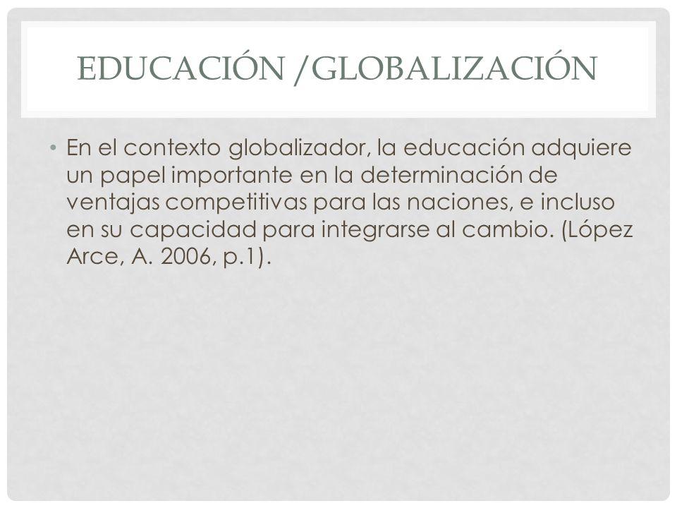 Educación /globalización