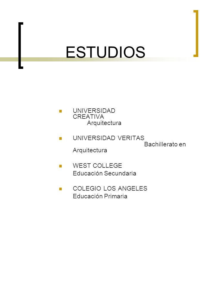 ESTUDIOS UNIVERSIDAD CREATIVA Arquitectura