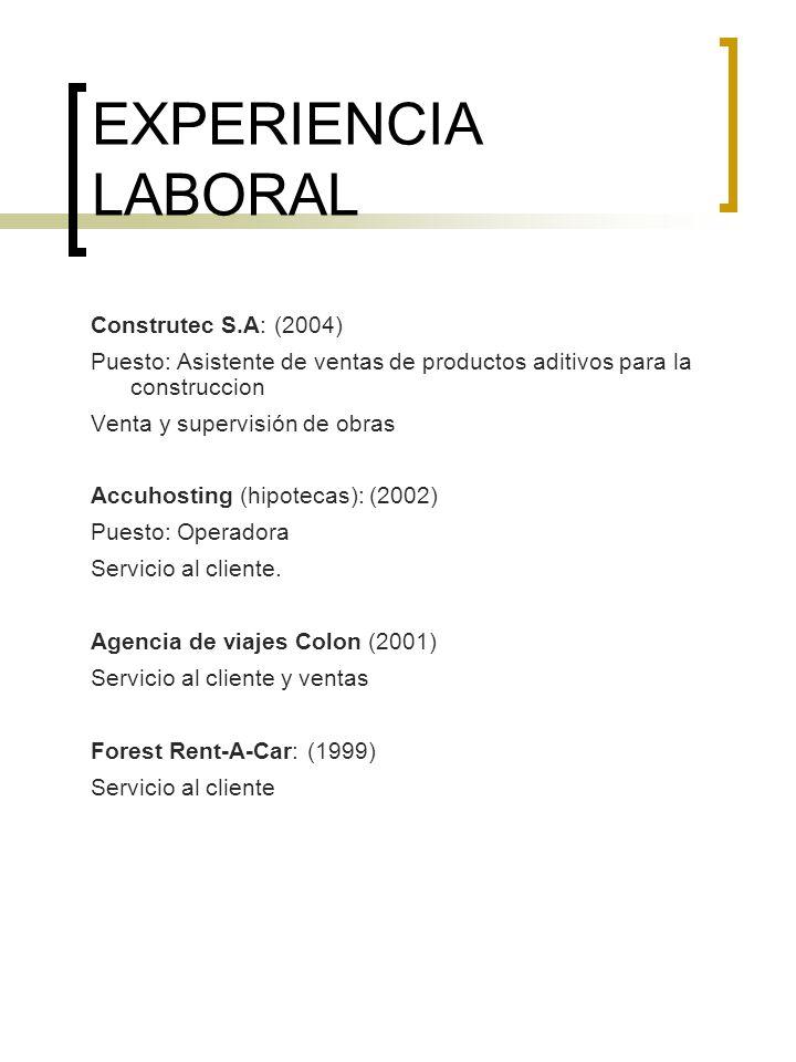 EXPERIENCIA LABORAL Construtec S.A: (2004)