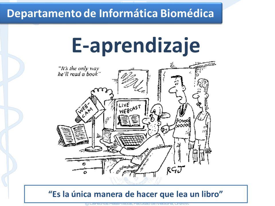 E-aprendizaje Departamento de Informática Biomédica