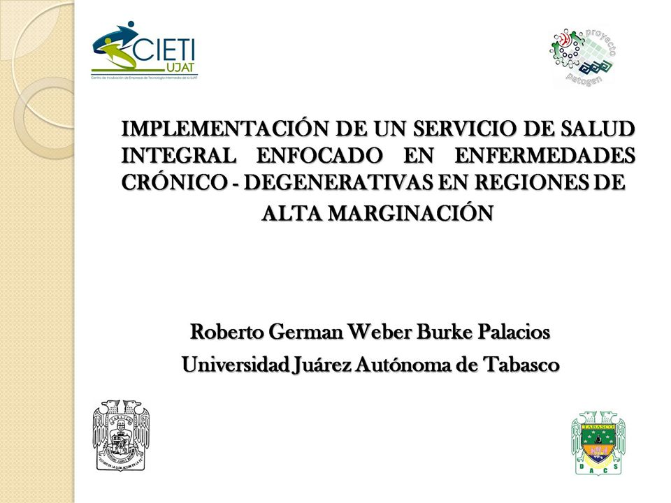 IMPLEMENTACIÓN DE UN SERVICIO DE SALUD INTEGRAL ENFOCADO EN ENFERMEDADES CRÓNICO - DEGENERATIVAS EN REGIONES DE