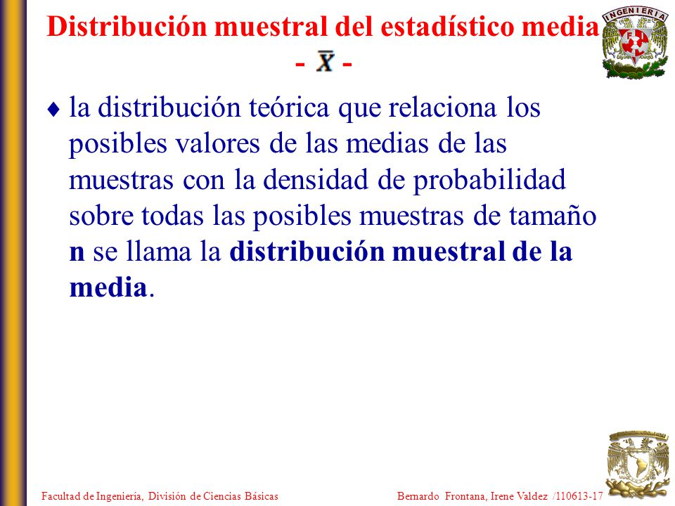 Distribución muestral del estadístico media - -