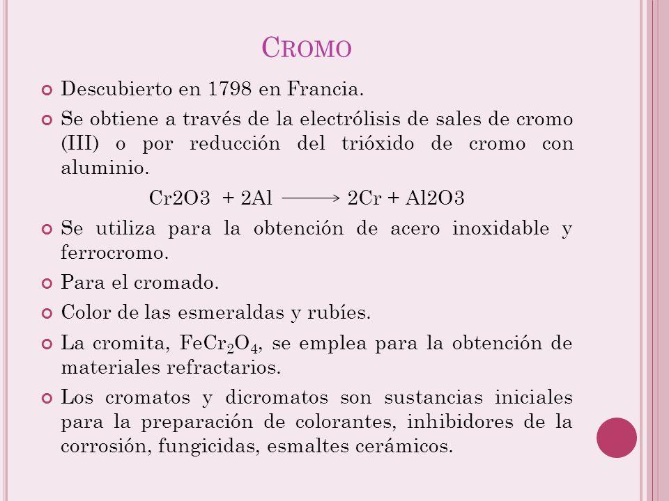 Cromo Descubierto en 1798 en Francia.