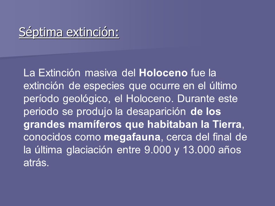 Séptima extinción: