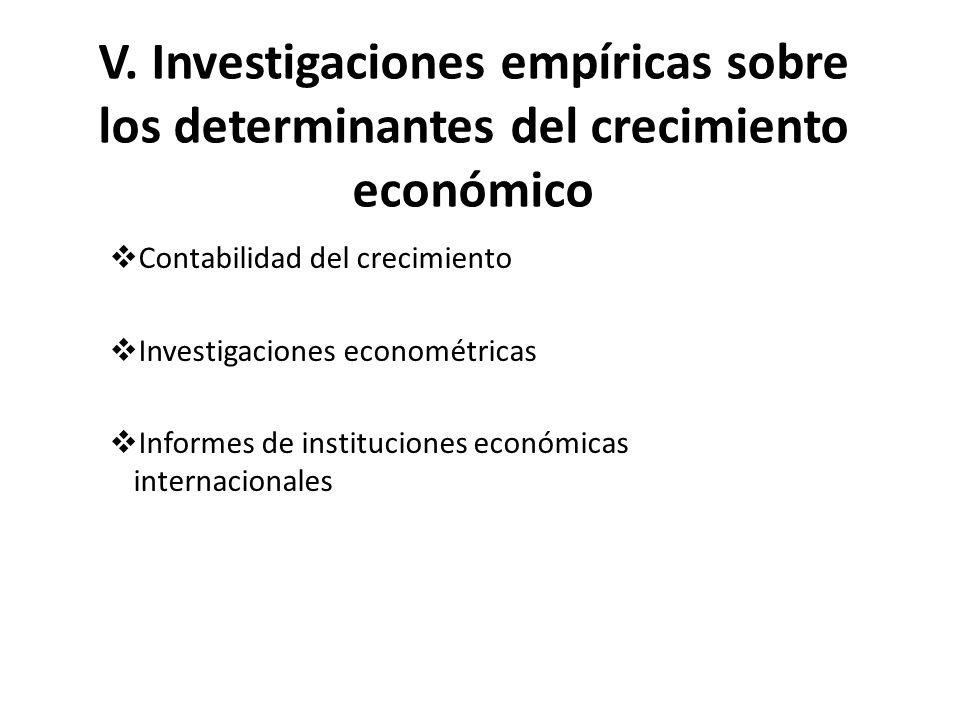 V. Investigaciones empíricas sobre los determinantes del crecimiento económico
