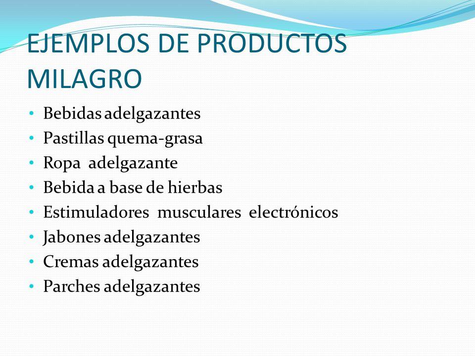 EJEMPLOS DE PRODUCTOS MILAGRO