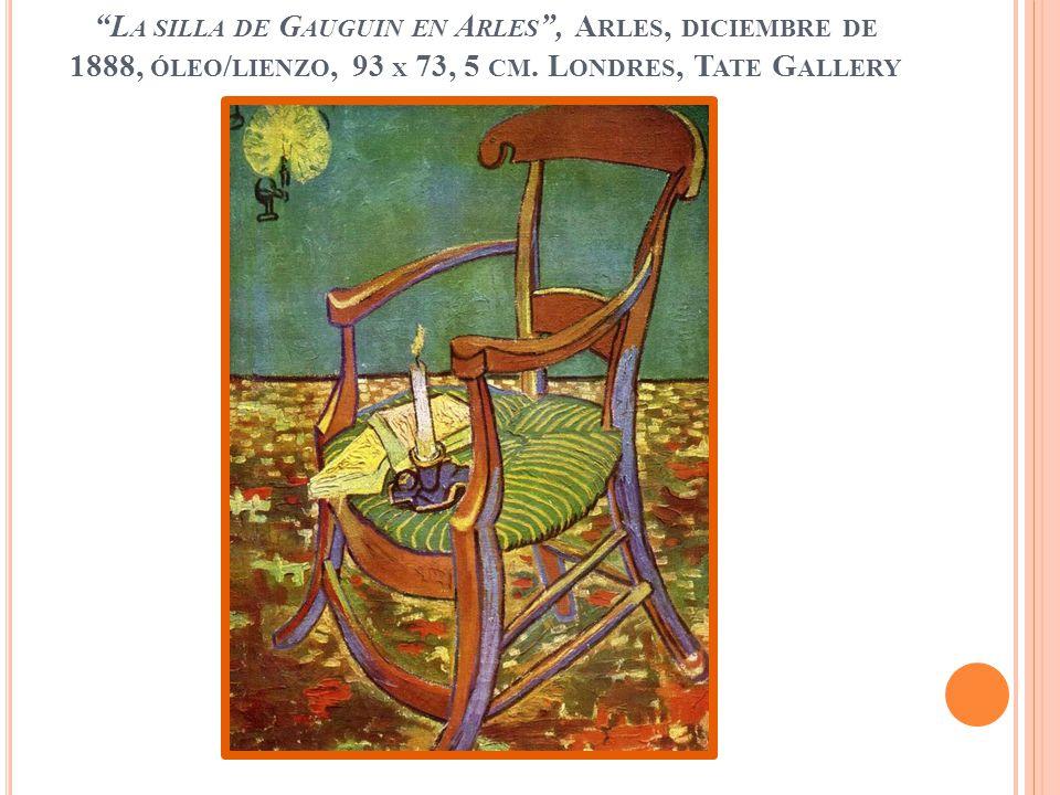 La silla de Gauguin en Arles , Arles, diciembre de 1888, óleo/lienzo, 93 x 73, 5 cm.