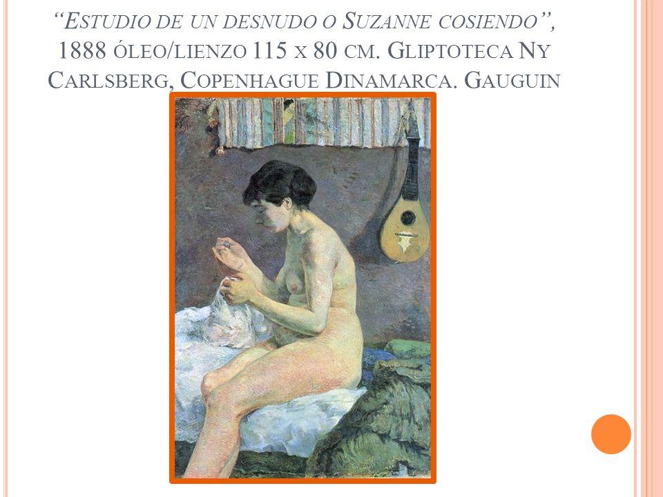Estudio de un desnudo o Suzanne cosiendo , 1888 óleo/lienzo 115 x 80 cm.