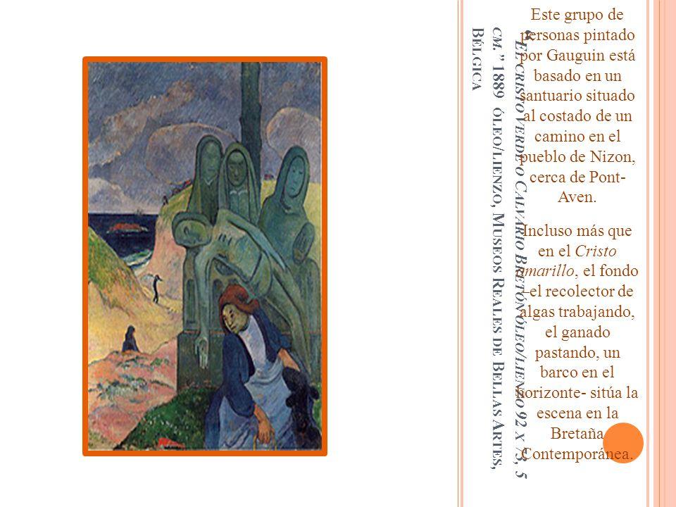 Este grupo de personas pintado por Gauguin está basado en un santuario situado al costado de un camino en el pueblo de Nizon, cerca de Pont- Aven.