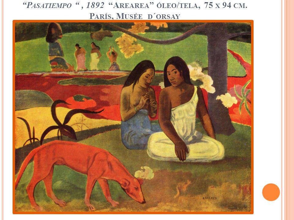 Pasatiempo , 1892 Arearea óleo/tela, 75 x 94 cm