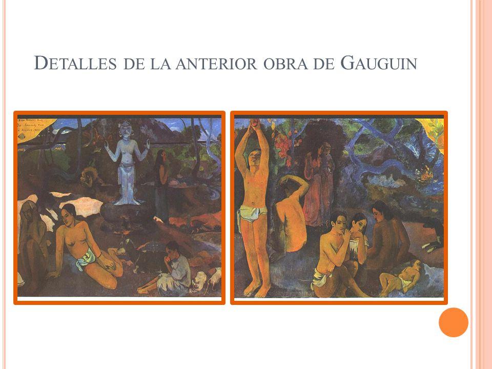 Detalles de la anterior obra de Gauguin