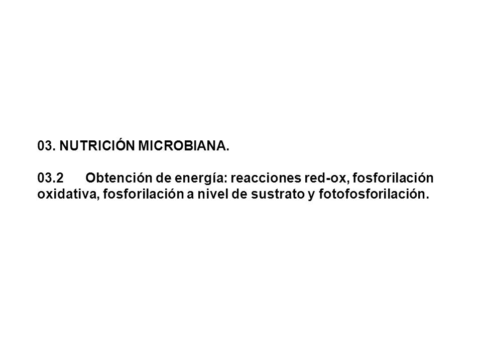 03. NUTRICIÓN MICROBIANA.