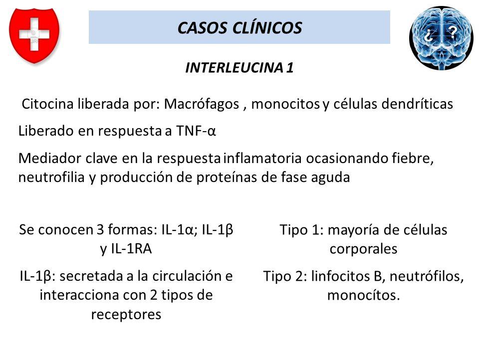 CASOS CLÍNICOS INTERLEUCINA 1