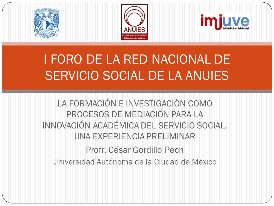 I FORO DE LA RED NACIONAL DE SERVICIO SOCIAL DE LA ANUIES