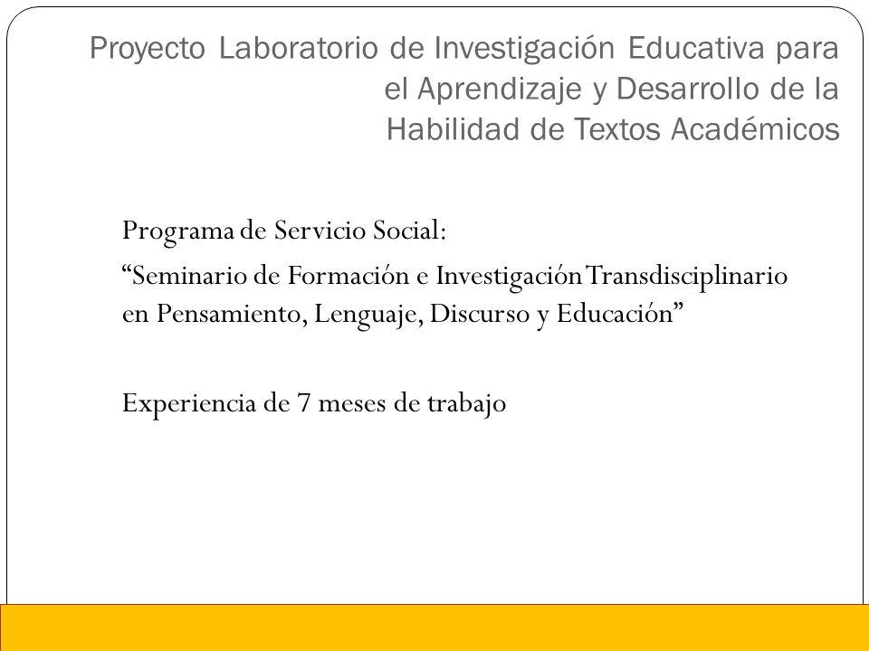 Proyecto Laboratorio de Investigación Educativa para el Aprendizaje y Desarrollo de la Habilidad de Textos Académicos