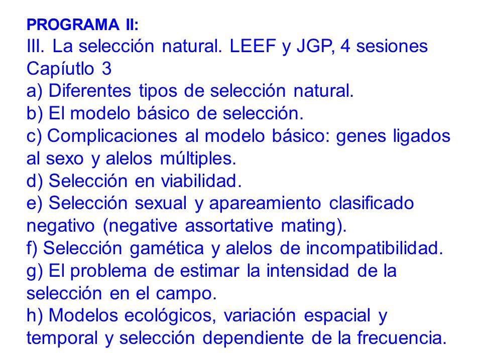 III. La selección natural. LEEF y JGP, 4 sesiones Capíutlo 3