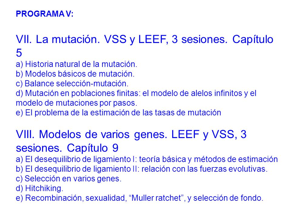 VII. La mutación. VSS y LEEF, 3 sesiones. Capítulo 5