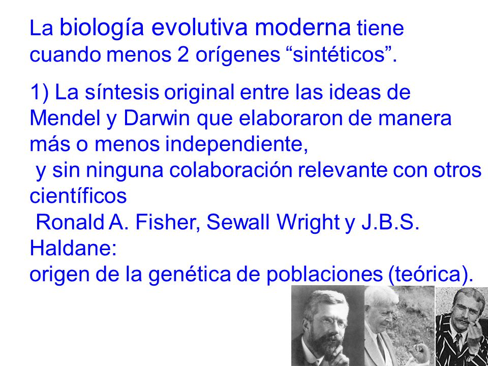 La biología evolutiva moderna tiene