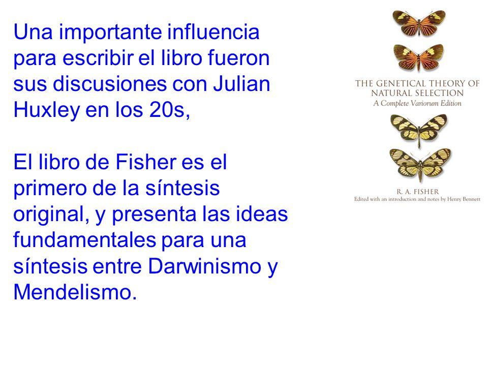 . Una importante influencia para escribir el libro fueron sus discusiones con Julian Huxley en los 20s,
