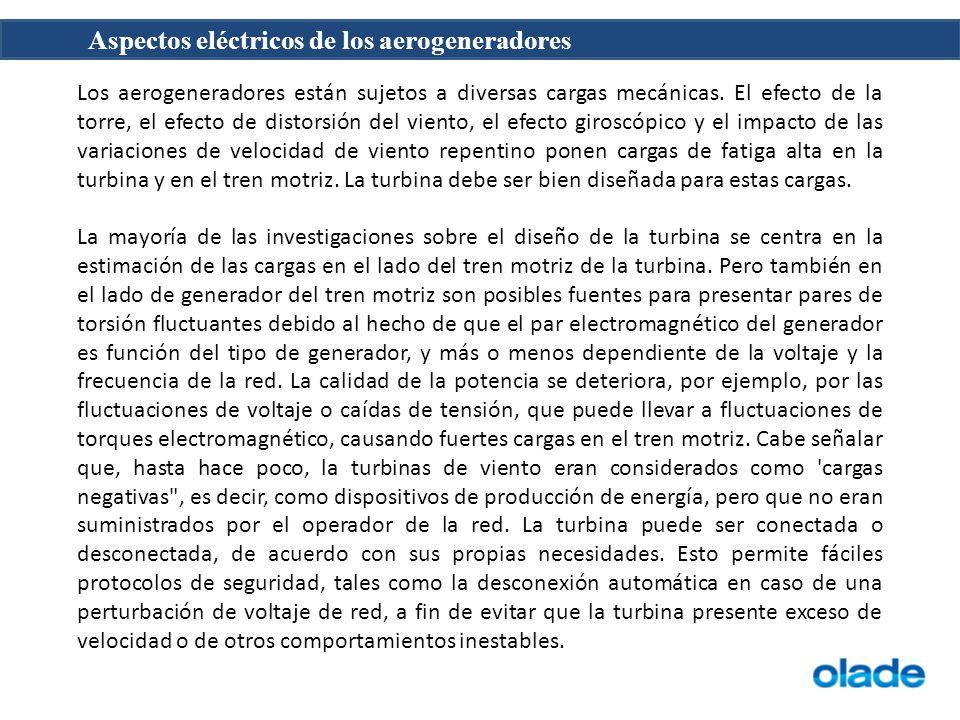 Los aerogeneradores están sujetos a diversas cargas mecánicas