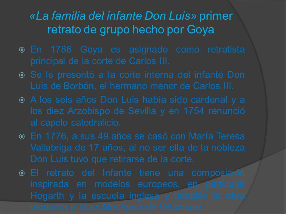 «La familia del infante Don Luis» primer retrato de grupo hecho por Goya