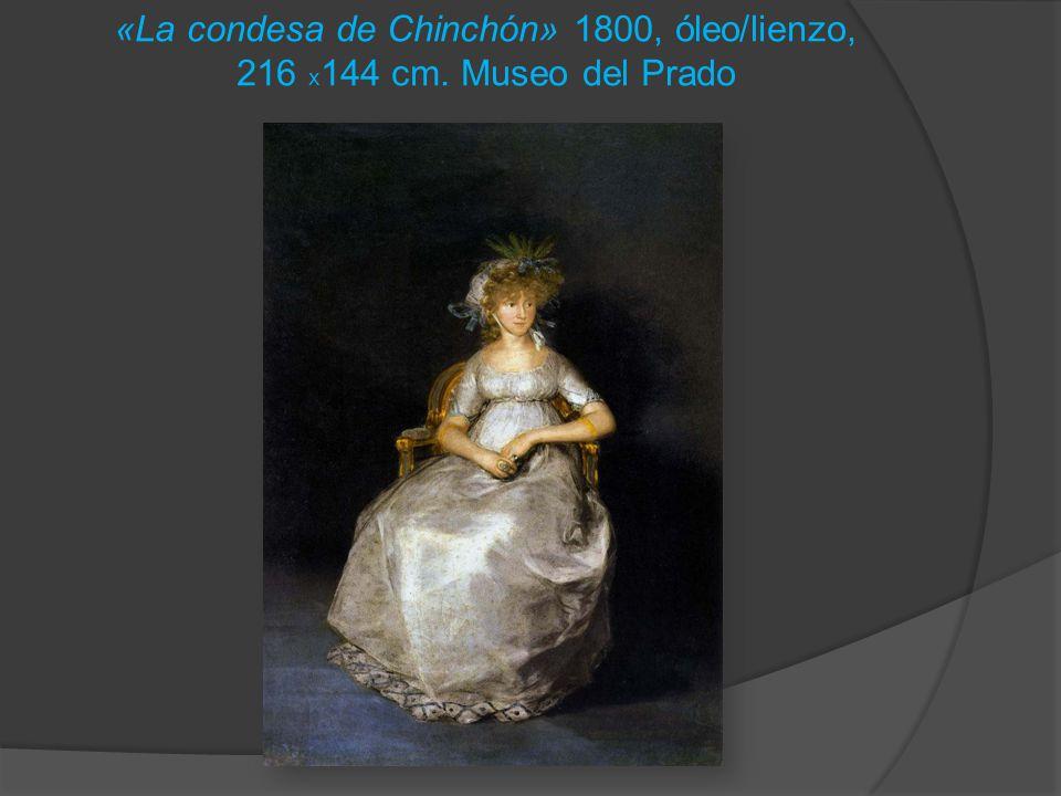 «La condesa de Chinchón» 1800, óleo/lienzo, 216 x144 cm