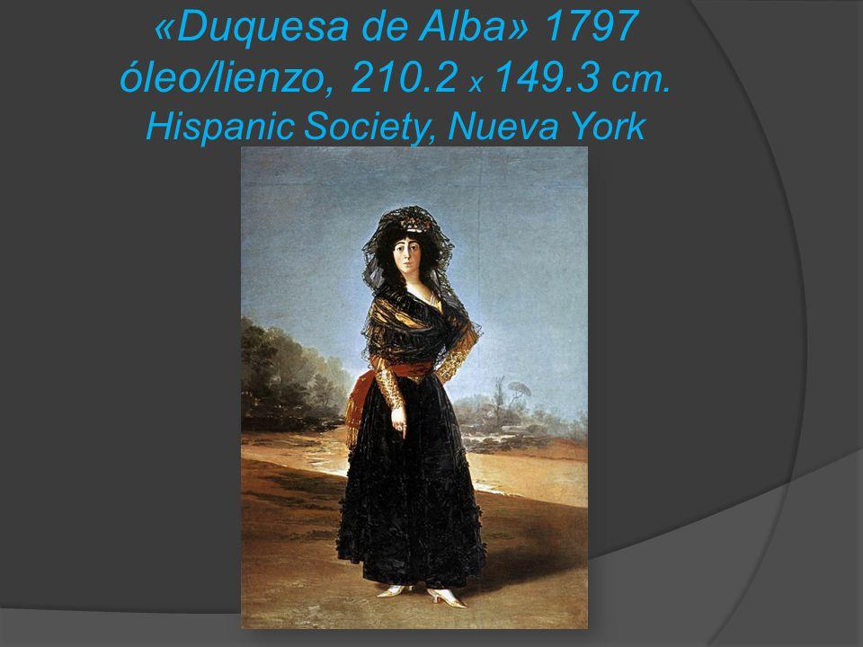 «Duquesa de Alba» 1797 óleo/lienzo, 210. 2 x 149. 3 cm