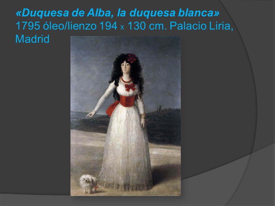 «Duquesa de Alba, la duquesa blanca» 1795 óleo/lienzo 194 x 130 cm