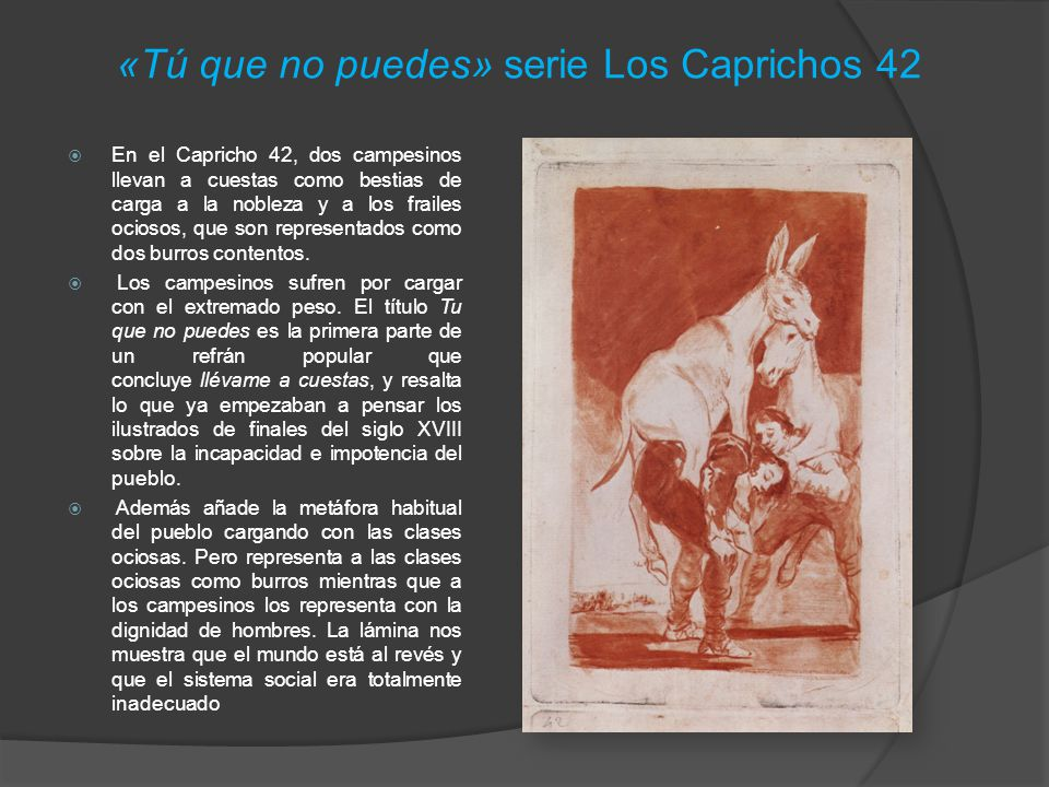 «Tú que no puedes» serie Los Caprichos 42
