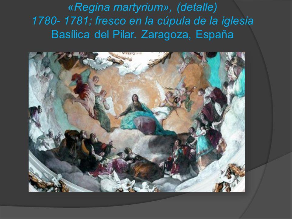 «Regina martyrium», (detalle) 1780- 1781; fresco en la cúpula de la iglesia Basílica del Pilar.