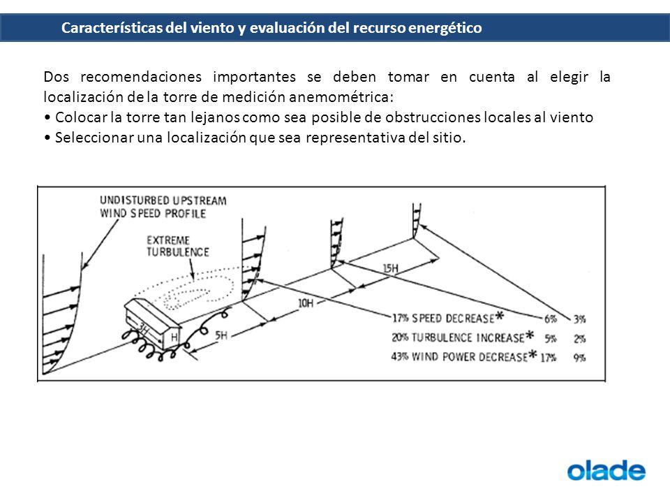 Dos recomendaciones importantes se deben tomar en cuenta al elegir la localización de la torre de medición anemométrica:
