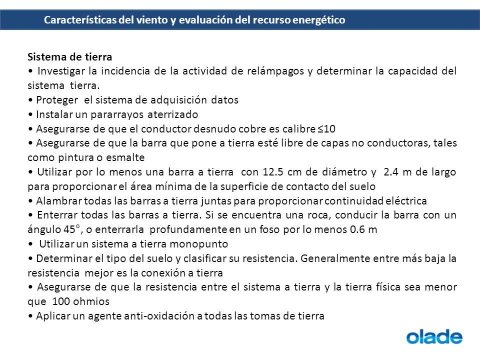 Sistema de tierra • Investigar la incidencia de la actividad de relámpagos y determinar la capacidad del sistema tierra.
