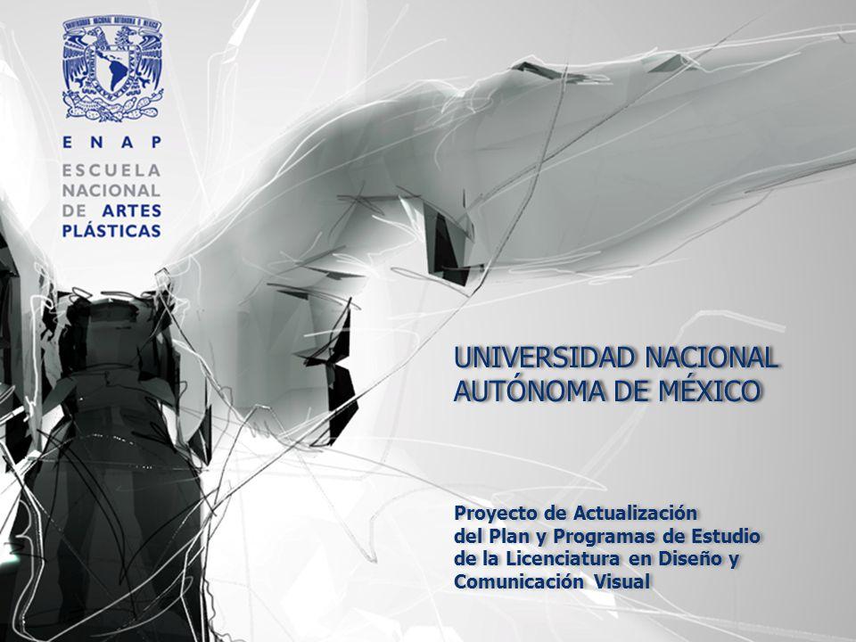 UNIVERSIDAD NACIONAL AUTÓNOMA DE MÉXICO Proyecto de Actualización
