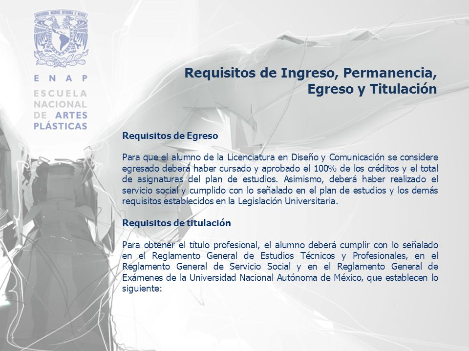 Requisitos de Ingreso, Permanencia, Egreso y Titulación