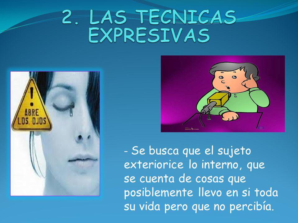 2. LAS TECNICAS EXPRESIVAS