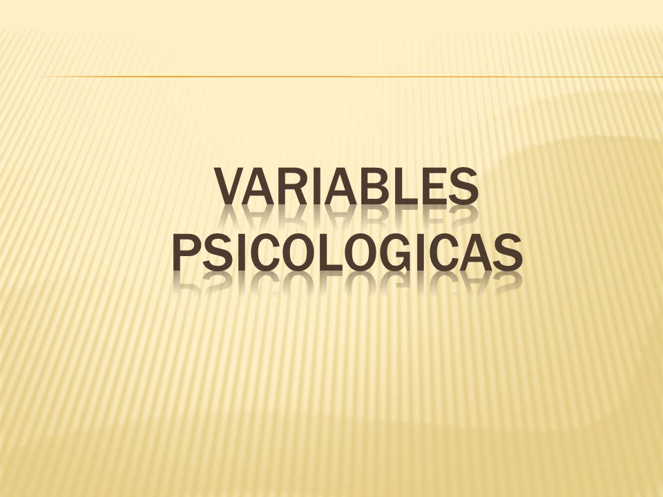 VARIABLES PSICOLOGICAS