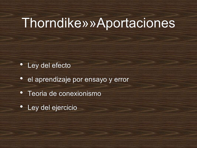 Thorndike»»Aportaciones