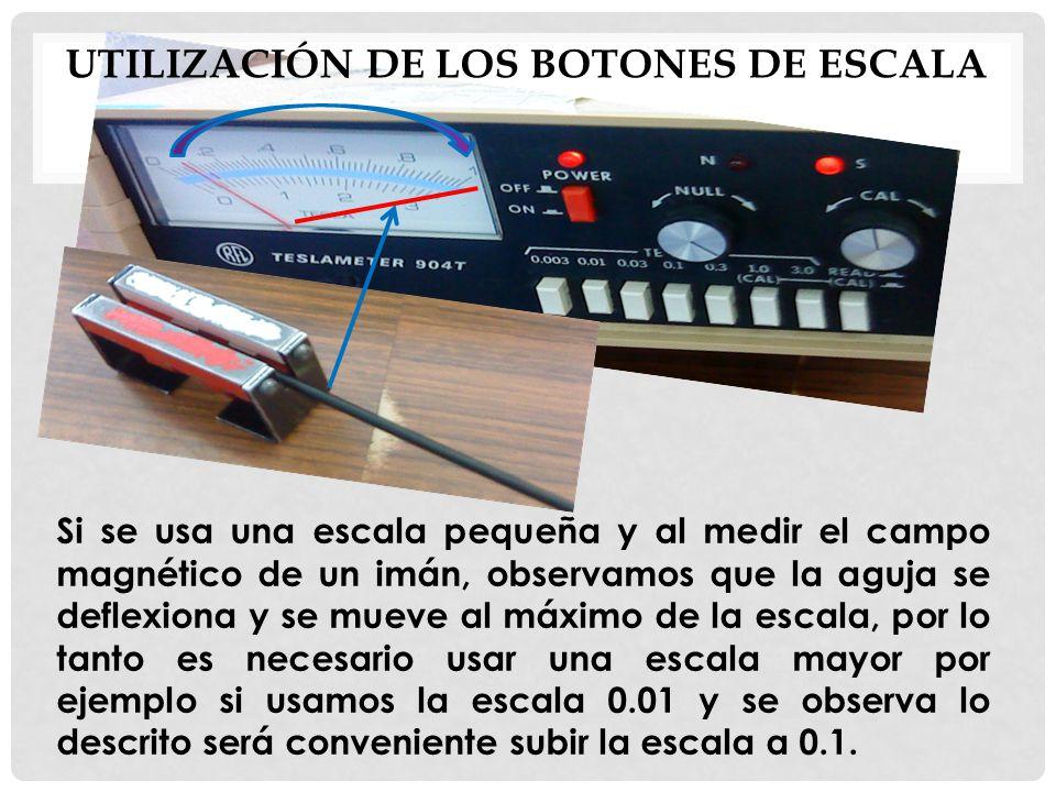 Utilización de los botones de escala