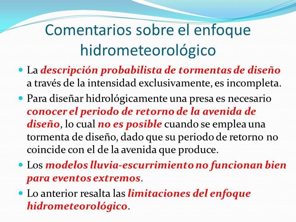 Comentarios sobre el enfoque hidrometeorológico