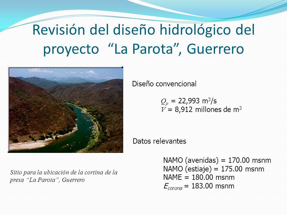 Revisión del diseño hidrológico del proyecto La Parota , Guerrero