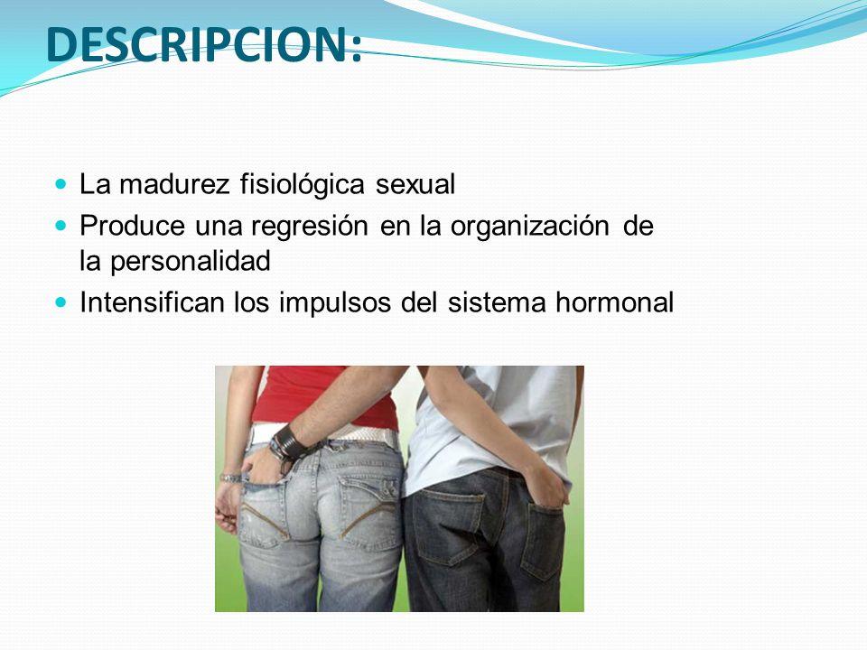 DESCRIPCION: La madurez fisiológica sexual