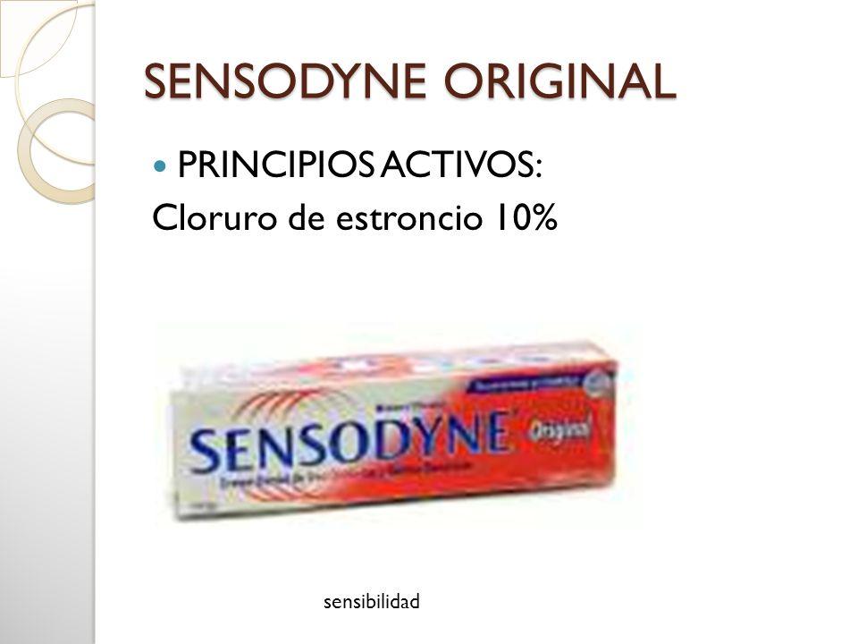 SENSODYNE ORIGINAL PRINCIPIOS ACTIVOS: Cloruro de estroncio 10%