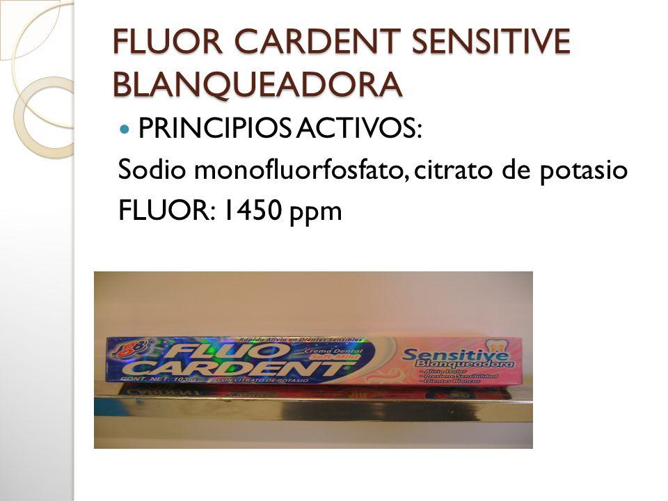 FLUOR CARDENT SENSITIVE BLANQUEADORA