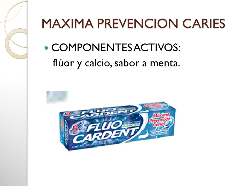 MAXIMA PREVENCION CARIES