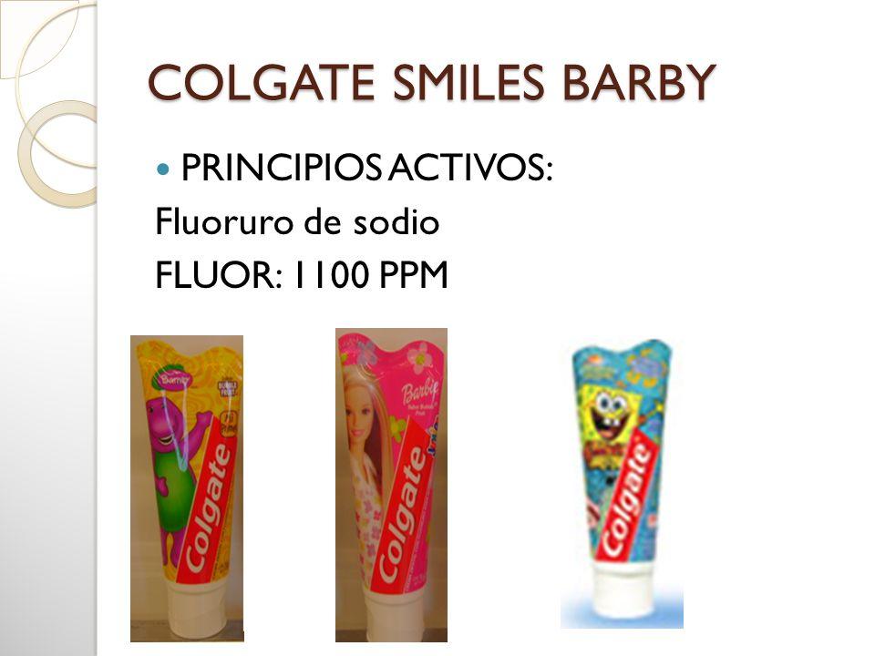 COLGATE SMILES BARBY PRINCIPIOS ACTIVOS: Fluoruro de sodio